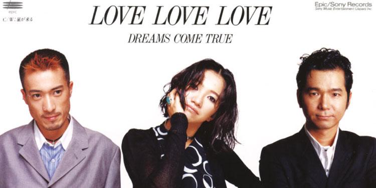 Dreams Come True Love Japan